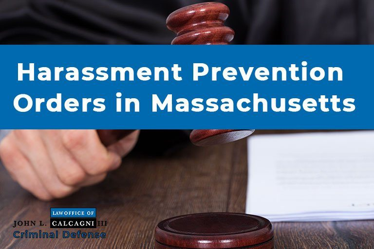 Harassment Prevention Orders in Massachusetts