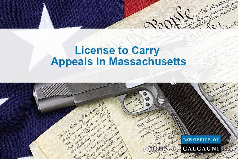 License to Carry Appeals in Massachusetts