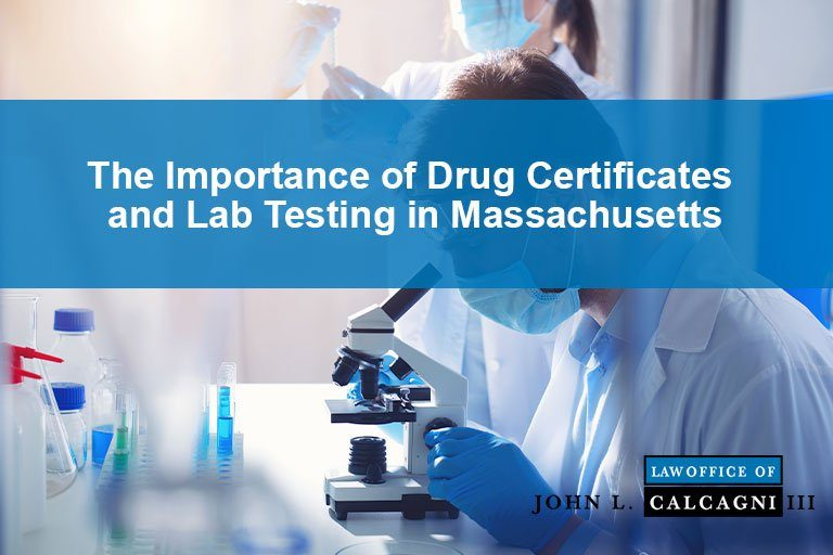 The Importance of Drug Certificates and Lab Testing in Massachusetts